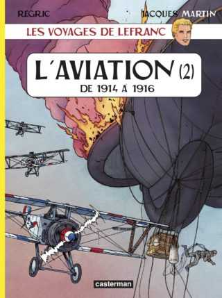L'Aviation de 1914 à 1916