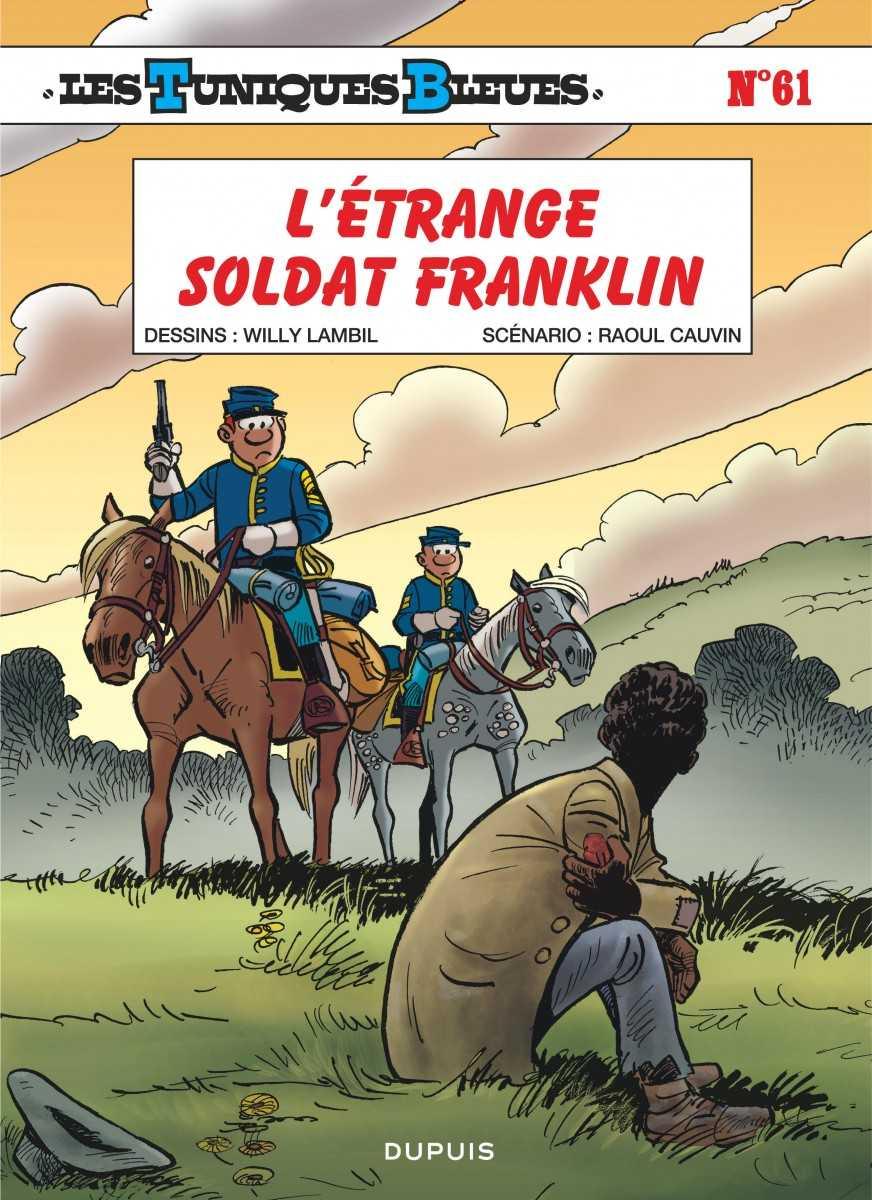 L'Étrange soldat Franklin, les Tuniques Bleues perturbées