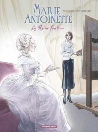 Marie-Antoinette, la Reine fantôme