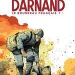 Darnand, le bourreau français, héros et salaud