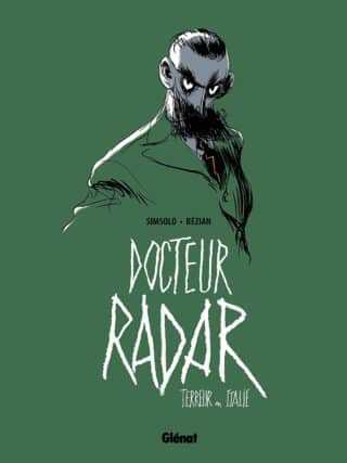 Docteur Radar T2, maître du jeu impitoyable