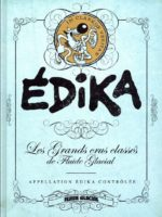 Édika, un cru millésimé à conserver