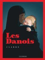 Les Danois, Clarke pour un thriller génétique
