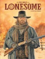 Lonesome, le retour de Swolfs au western