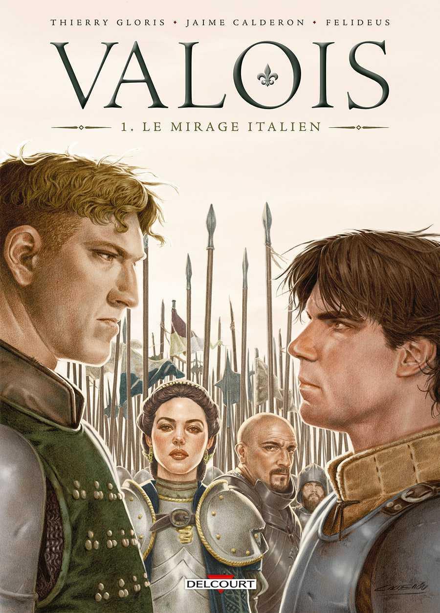 Valois, ambitions mortelles