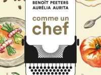 Comme un chef, les talents insoupçonnés de Benoit Peeters