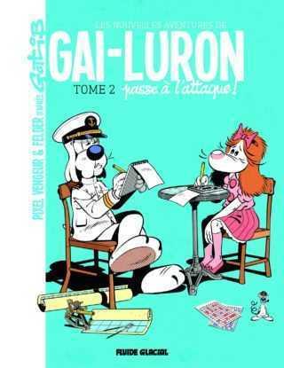 Gai-Luron T2, engagez-vous qu'ils disaient