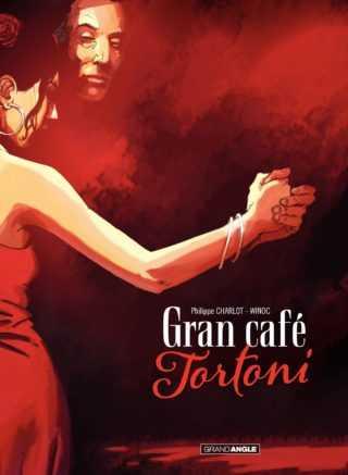 Gran Café Tortoni, tango passionnel