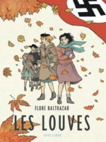 Les Louves, les femmes belges en résistance