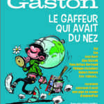 Gaston super star du grand écran le 4 avril à un Méga Spirou