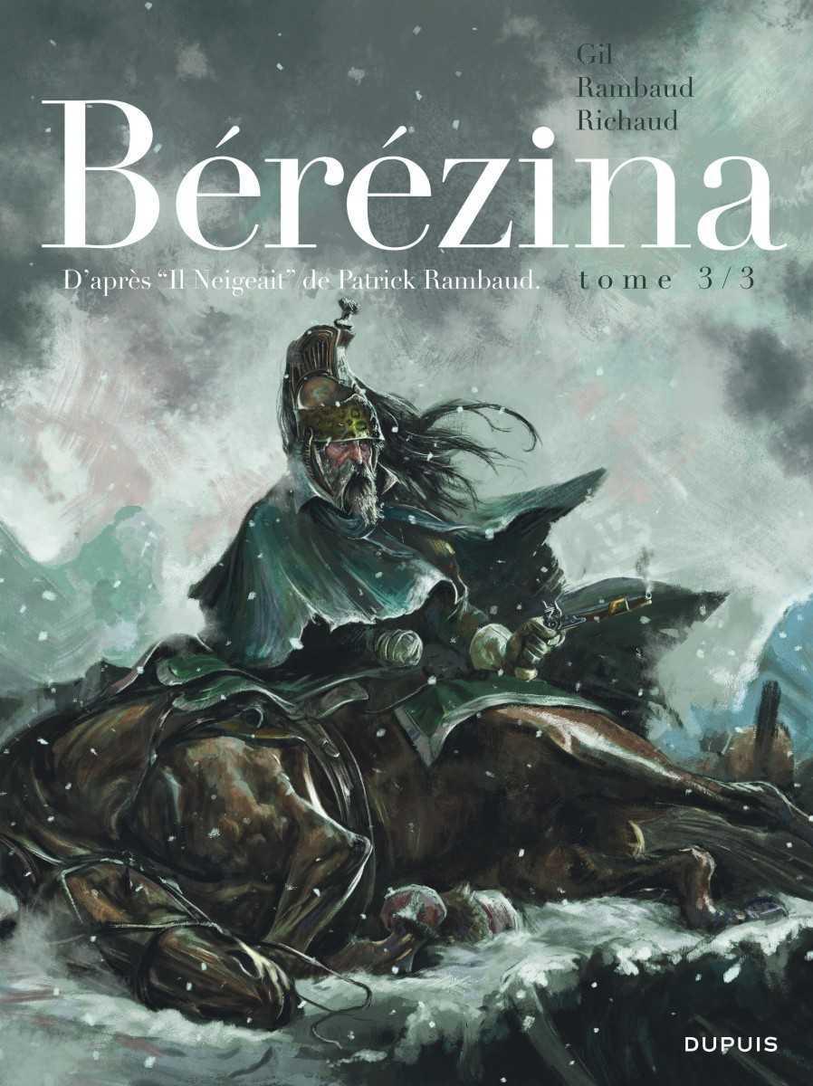Bérézina T3, l'épilogue sanglant