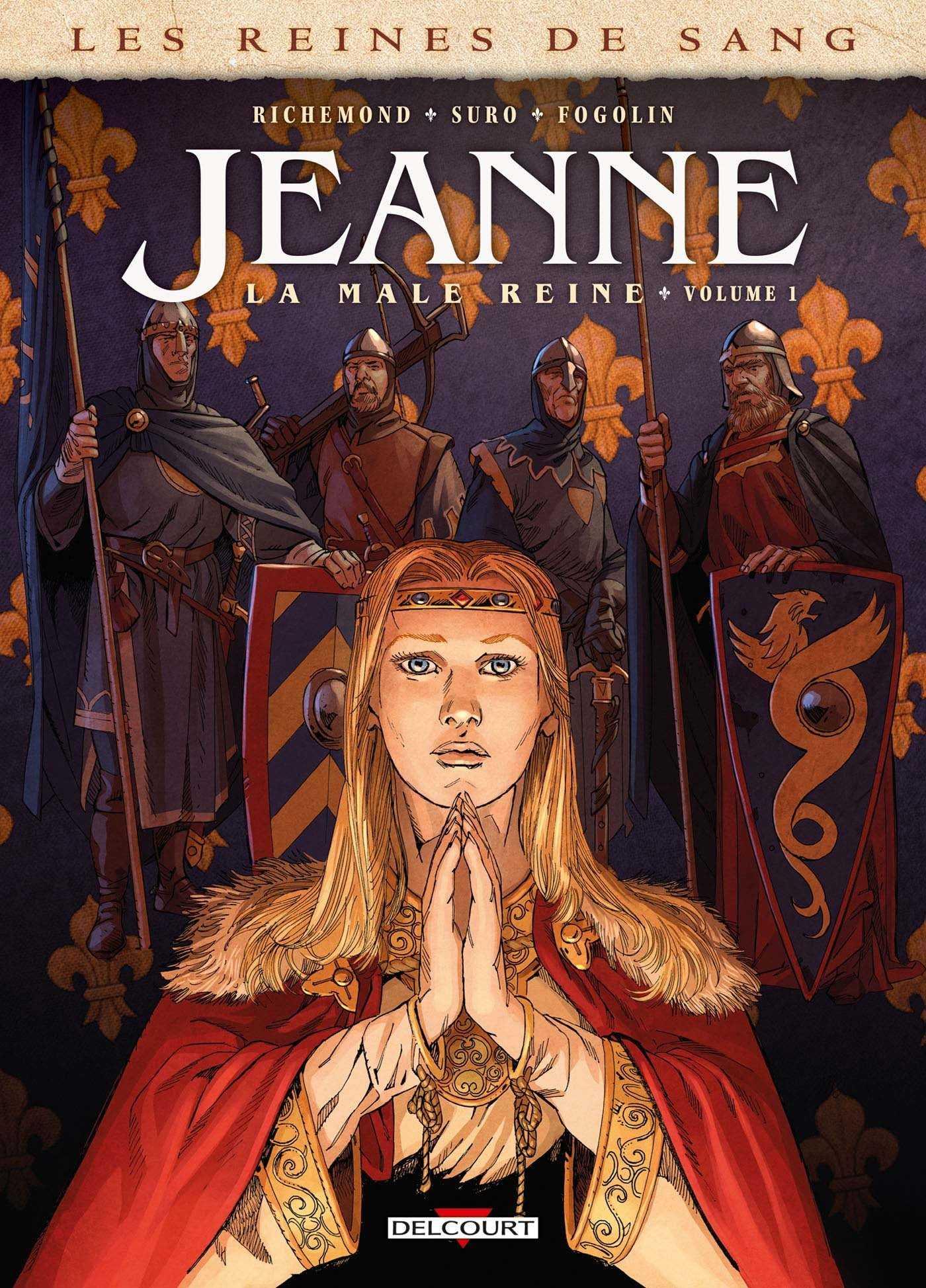 Les Reines de sang, Jeanne, déterminée