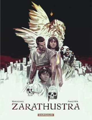 Zarathustra, les dieux s'affrontent