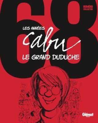 Retour aux kiosques de Glénat avec Les Années Cabu et le Grand Duduche le 26 avril