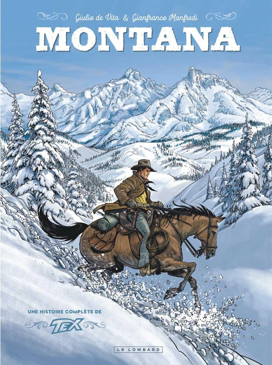 Montana, Tex Willer de retour sur la piste