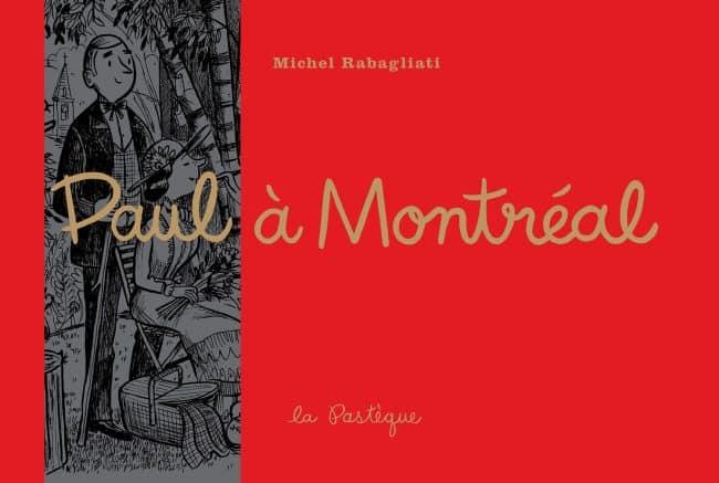 Paul à Montréal, à la découverte de Ville-Marie