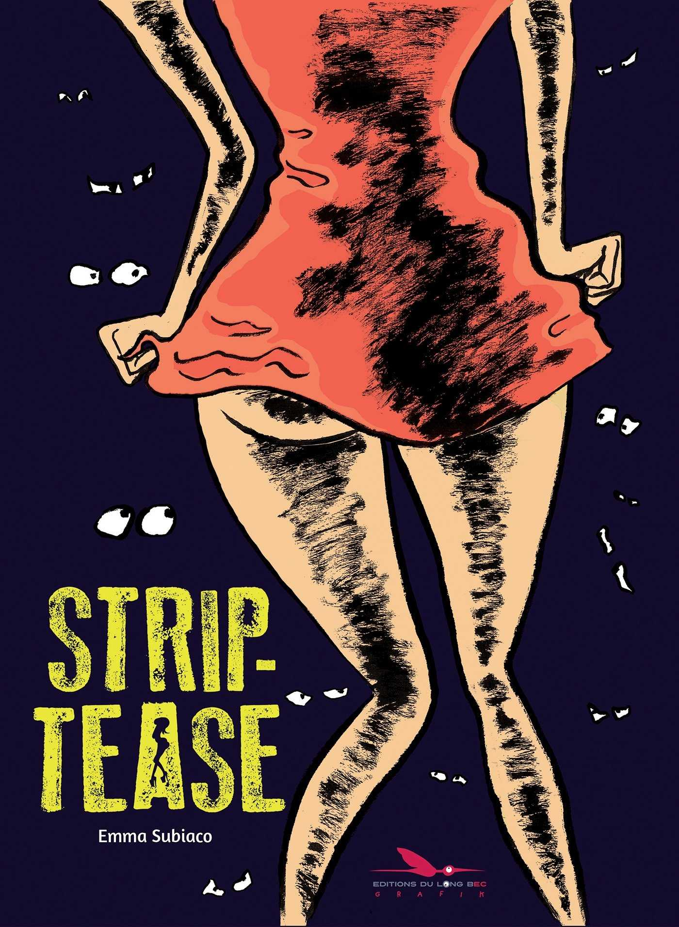 Strip-tease, expérience vécue