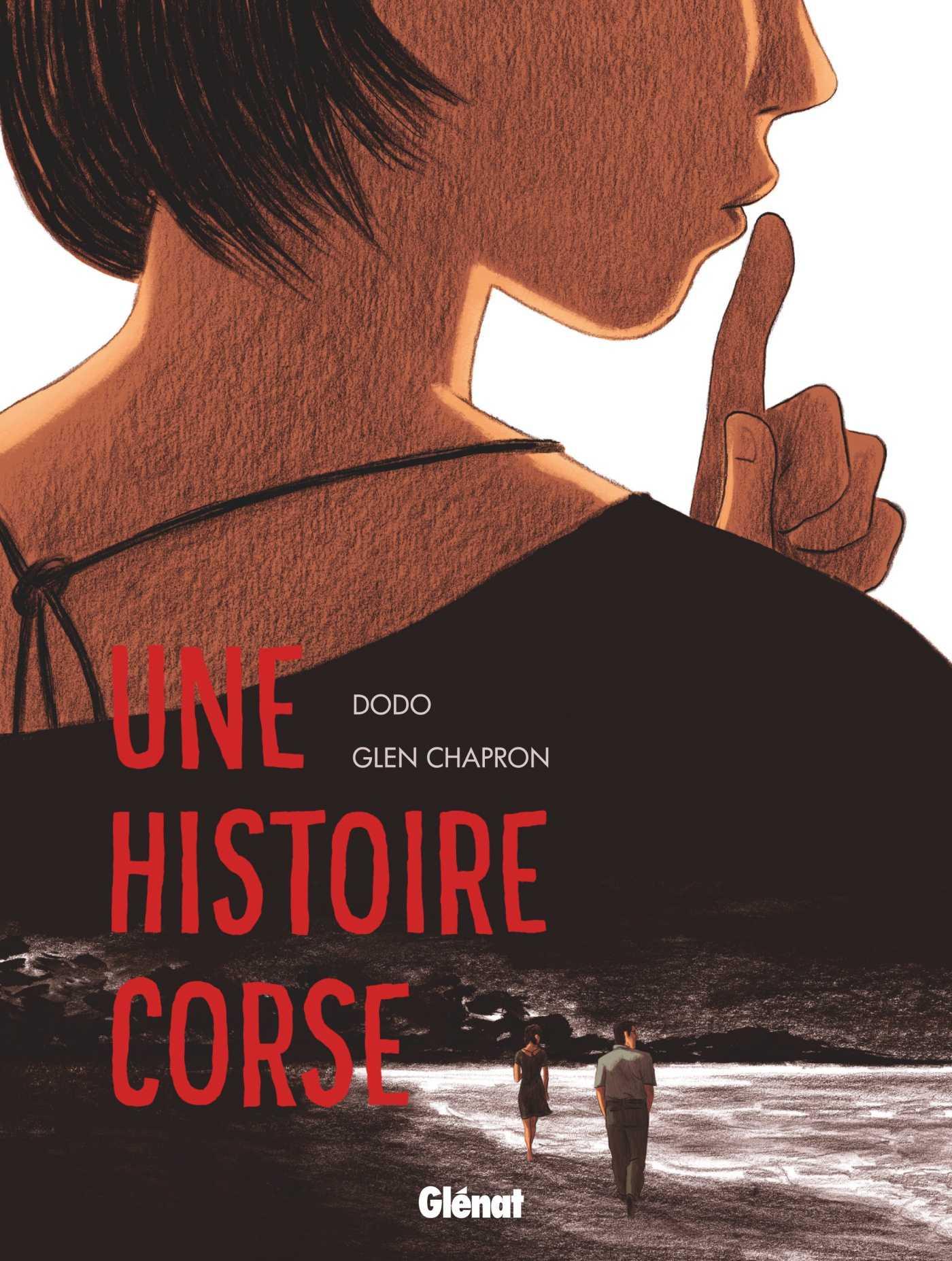 Une Histoire Corse, omerta et vendetta politico-familiale
