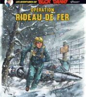Buck Danny Classic T5, Opération Rideau de fer, guerre très froide et le retour de Lady X