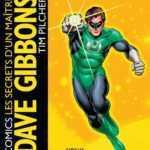 Comics : les secrets d'un maître Dave Gibbons