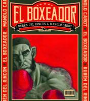 El Boxeador, superbe double face