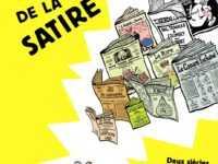 Le Pouvoir de la satire, un vrai panorama historique