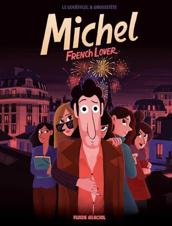 Michel French lover, irrésistible le loser