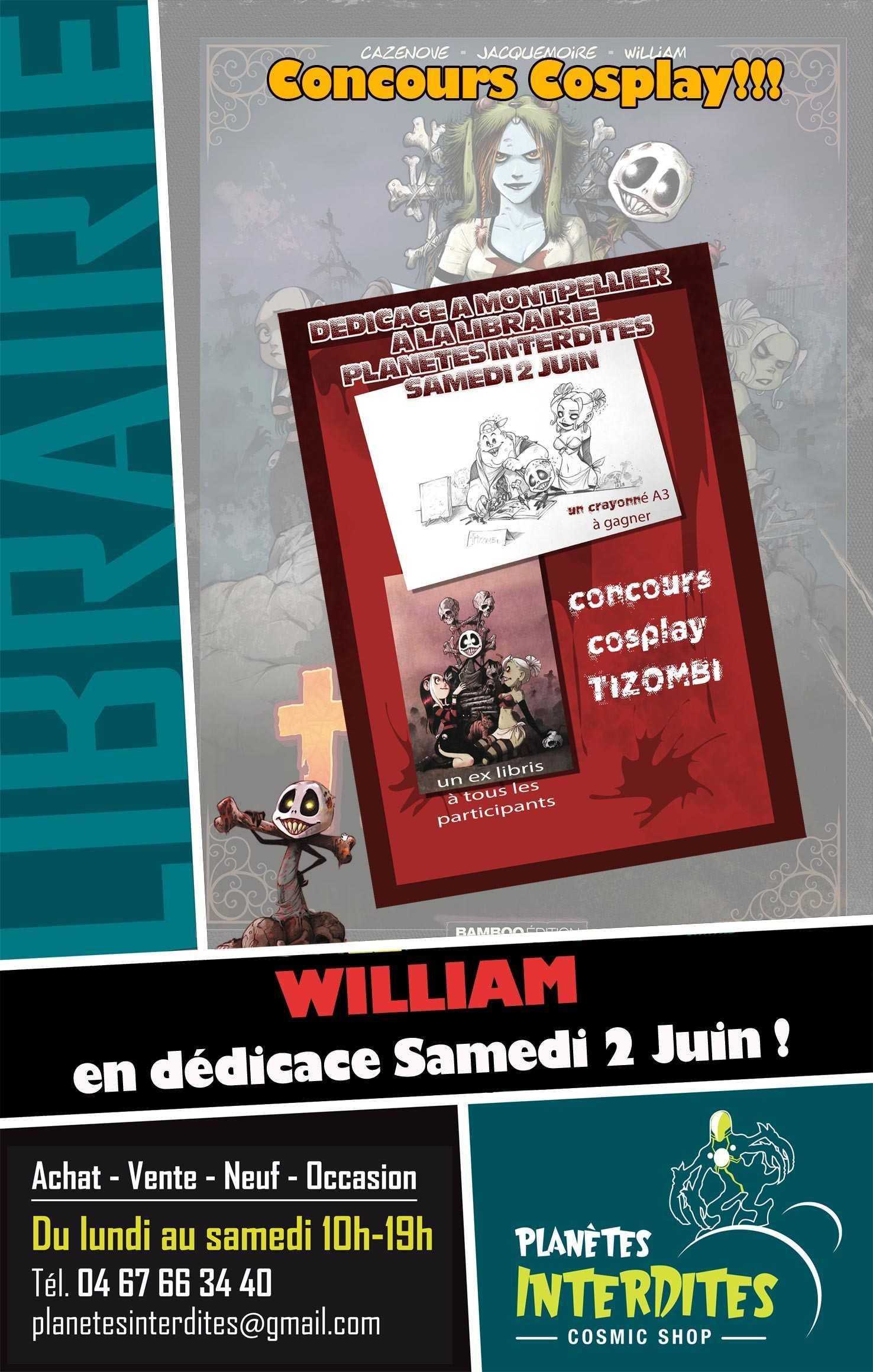 Avec l'excellent Tizombi, William en dédicace chez Planètes Interdites à Montpellier le 2 juin
