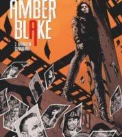 Amber Blake T2, vers de nouvelles aventures
