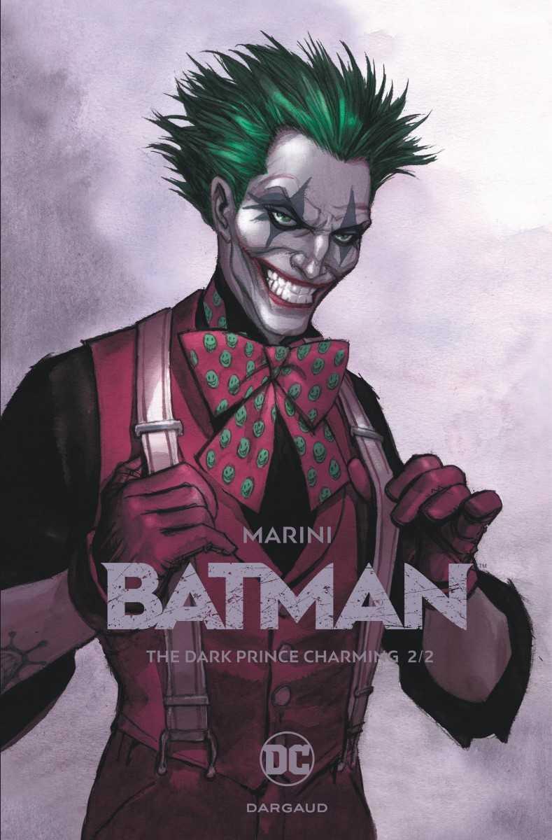 Batman, The Dark Prince Charming 2, Marini ose et gagne