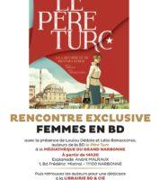 Dédola, Bonaccorso en dédicace et rencontre à Narbonne pour Le Père Turc avec Pagot pour Le Sentier de la guerre chez BD et Cie le 15 juin