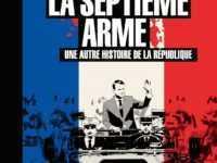 La Septième Arme, la guerre révolutionnaire permanente