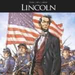 Lincoln, un homme de conviction et de combat