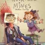 Mauvaises Mines, édition piège à c...