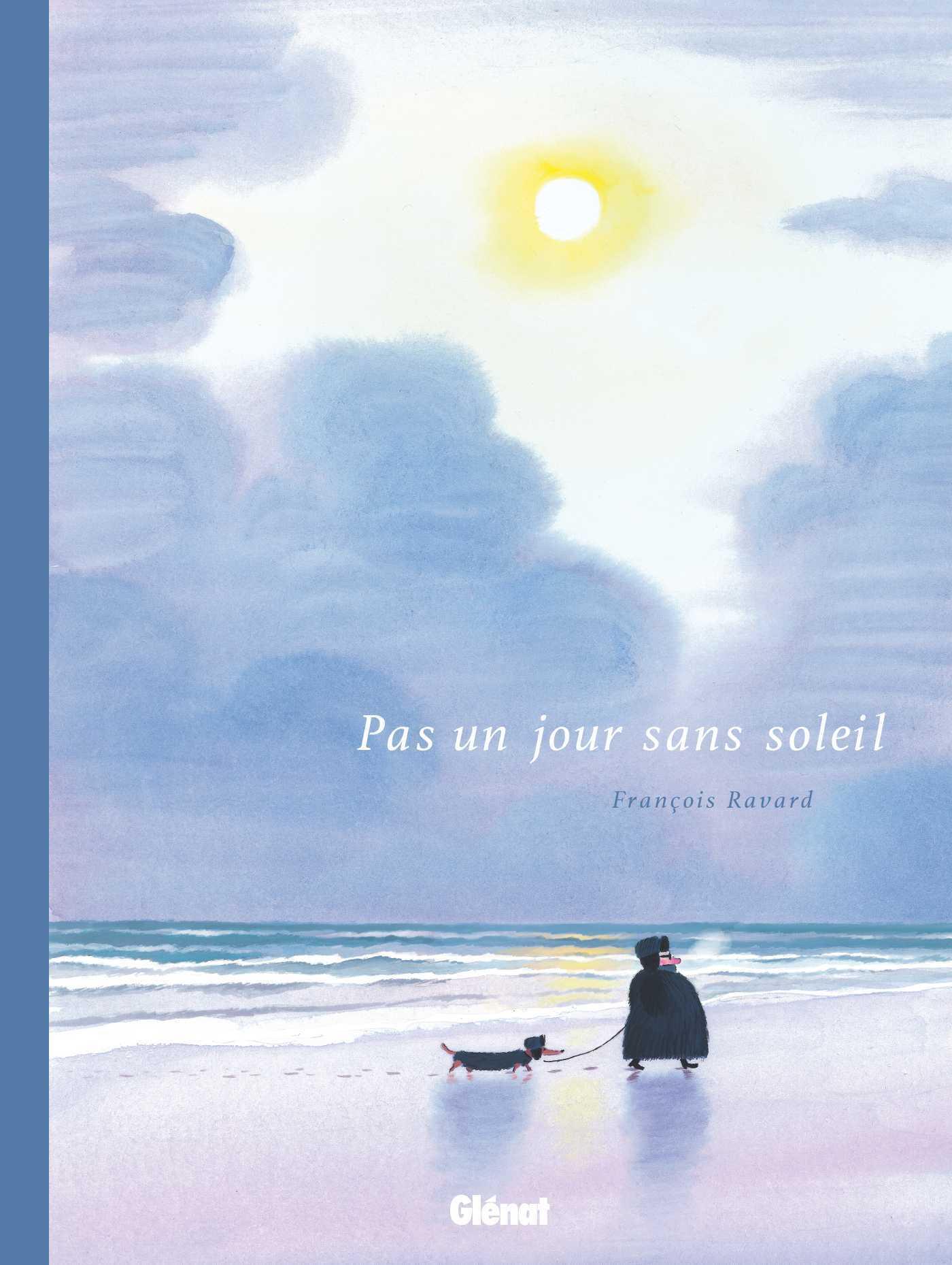François Ravard du 28 juin au 28 juillet à la Galerie Glénat pour Pas un jour sans soleil