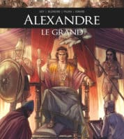 Alexandre le Grand, conquérant de l'impossible