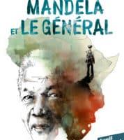 Mandela et le général, la paix avant tout