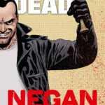 Walking Dead, Negan roi de la batte