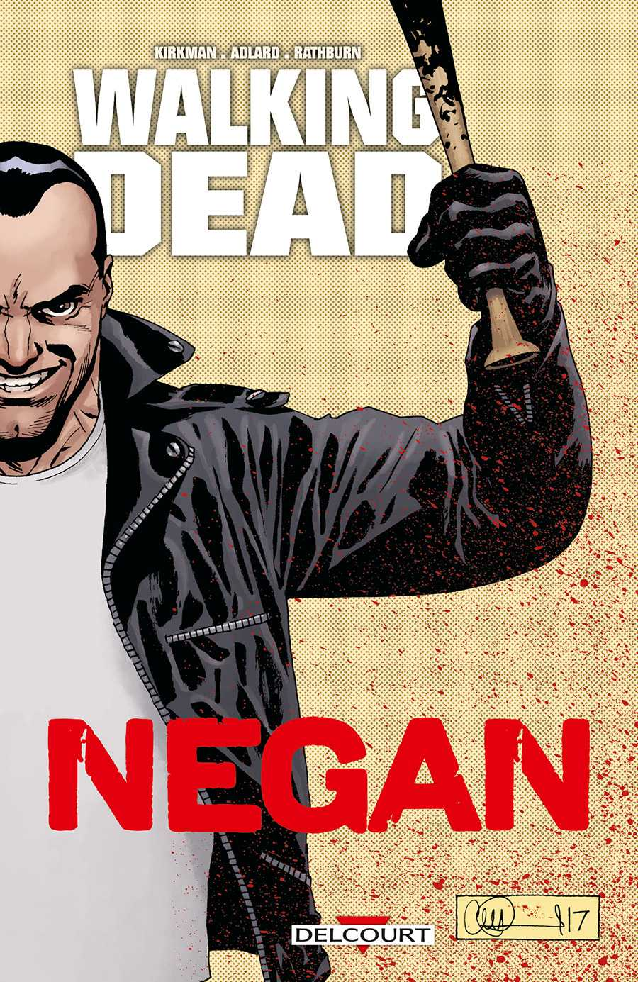 Walking Dead, Negan roi de la batte