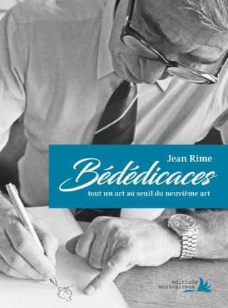 Bédédicaces, un don et pas un dû par Jean Rime
