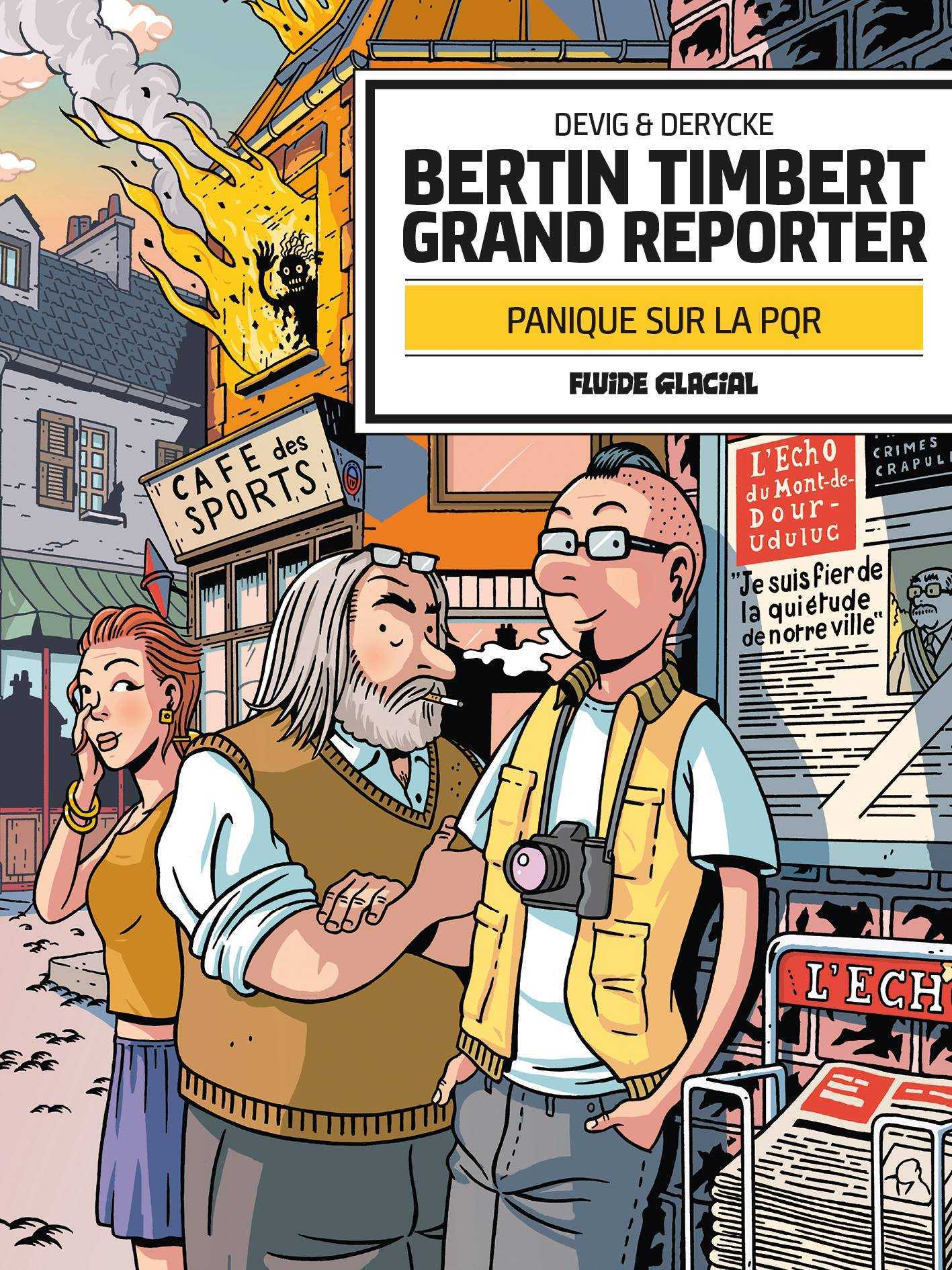 Bertin Timbert grand reporter, horreur malheur, la samba de Tintin