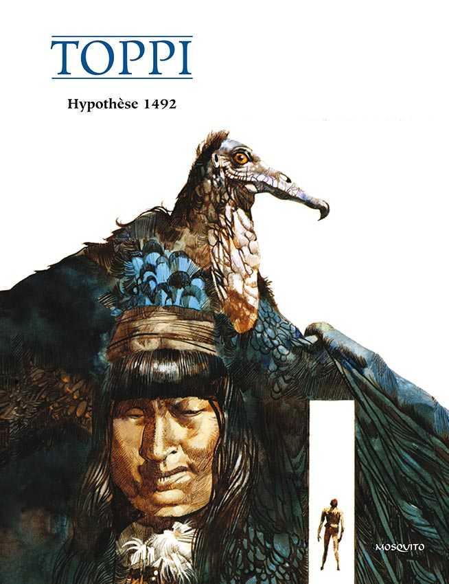 Hypothèse 1492, Toppi réinvente Colomb
