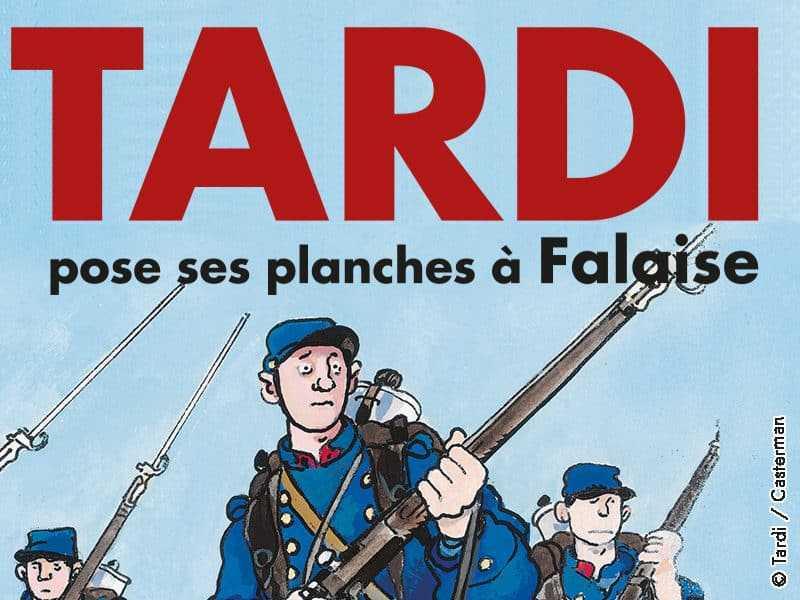 Tardi pose ses planches à Falaise