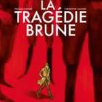 La Tragédie brune