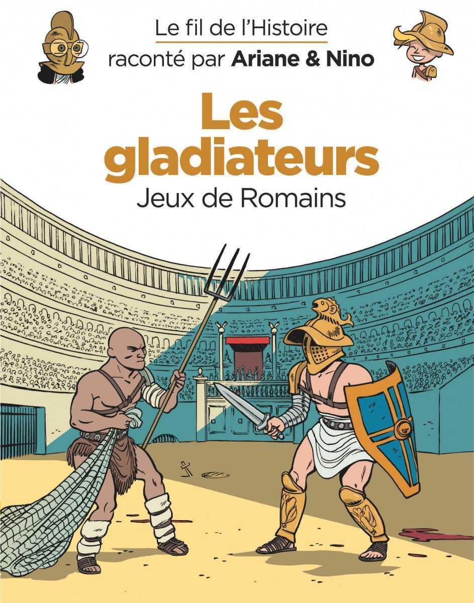 Le Fil de l'Histoire, des Gladiateurs aux Croisades et Louis XIV