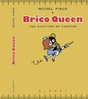 Brico Queen, le retour de Canetor