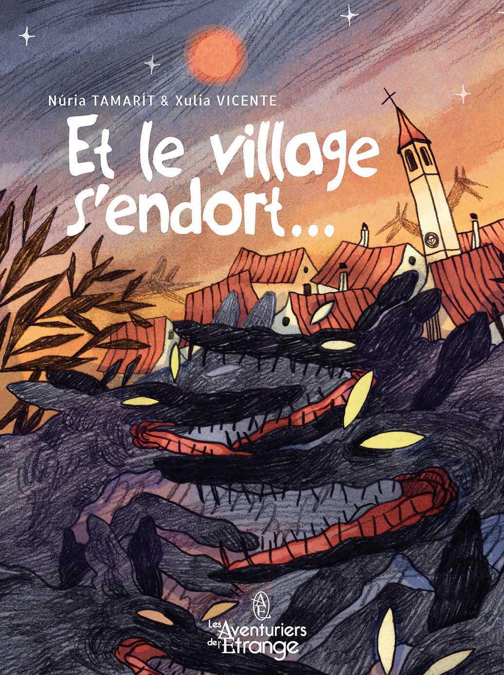 Et le village s'endort, au bord de l'enfer