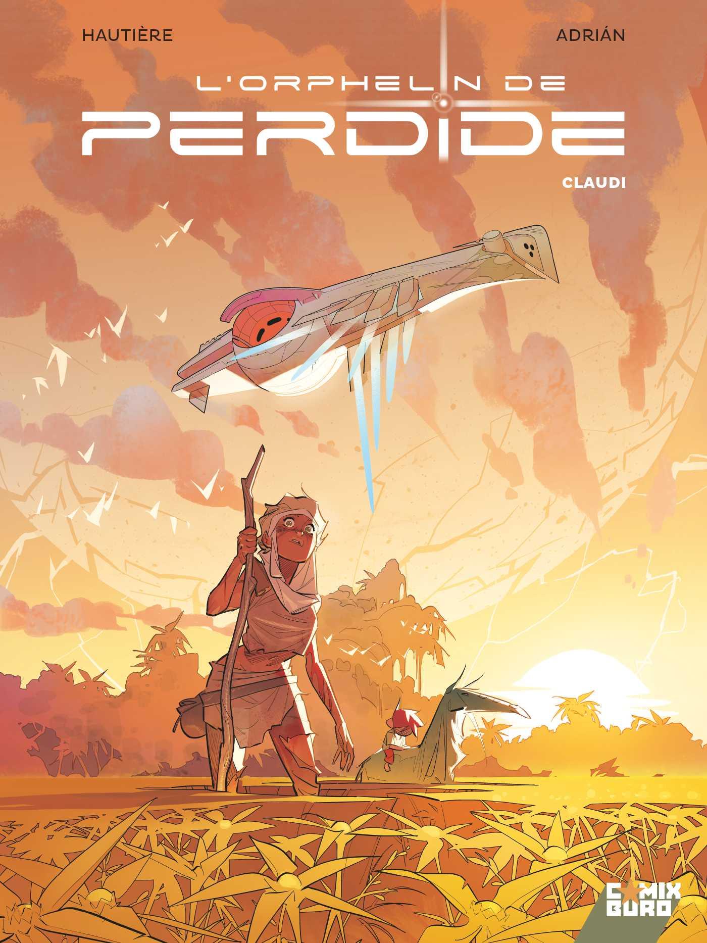 L'Orphelin de Perdide, une saga piquante