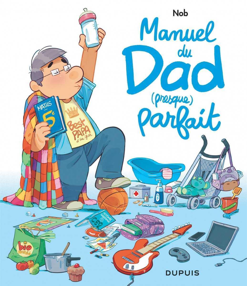 Manuel du Dad (presque) parfait, des cas d'école