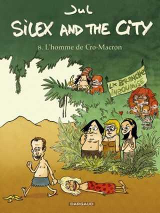 Silex and the city T8, Jul a mis en marche l'homme de Cro-Macron